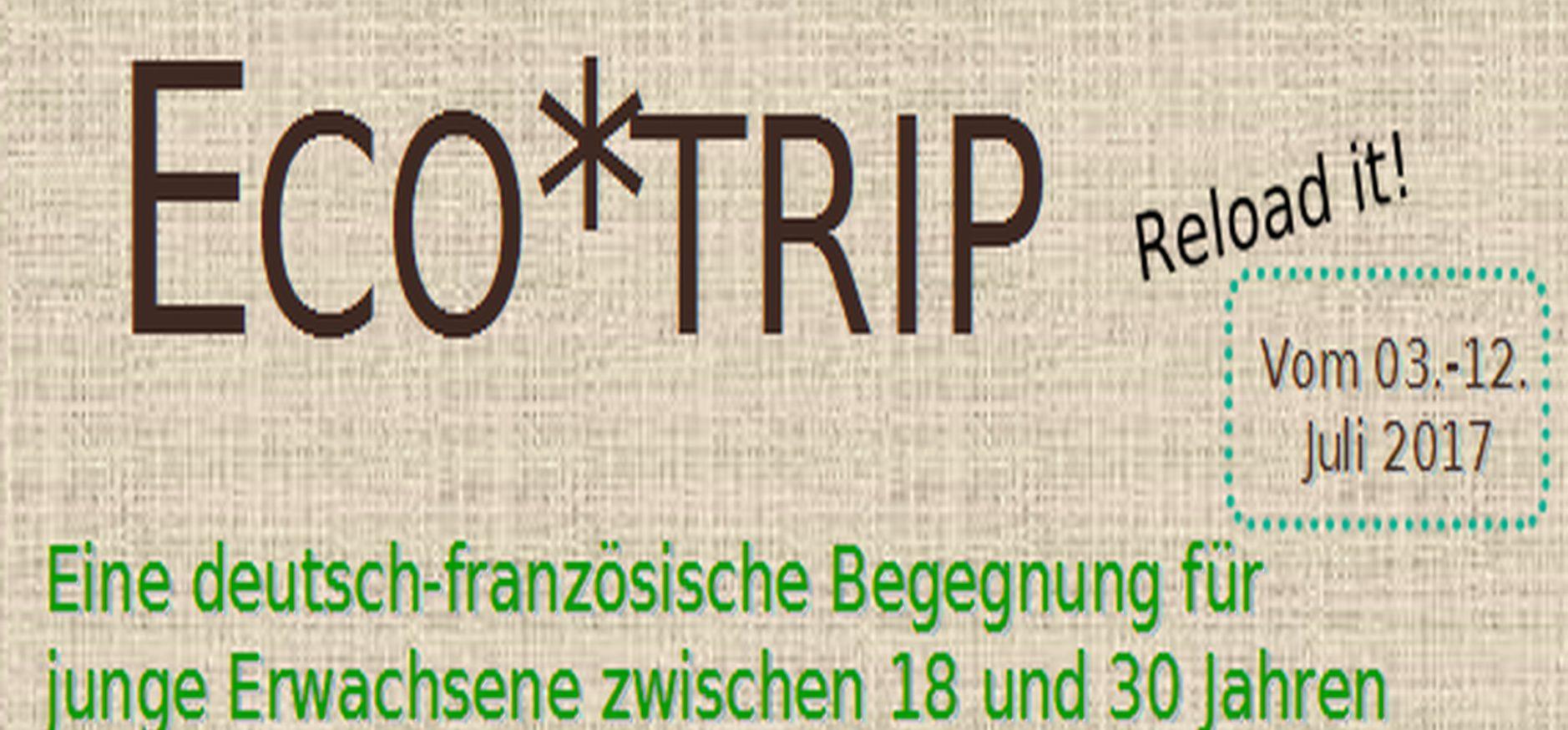 Eco*trip reloaded wartet auf Dich!