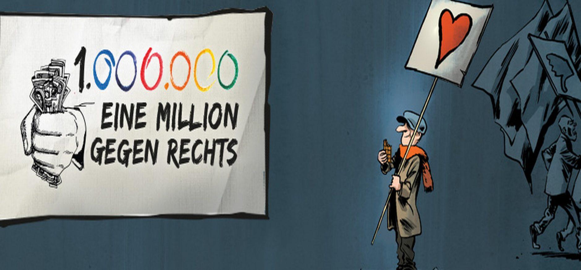 Eine Million gegen Rechts!